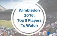 Wimbledon 2016: Top 8 Male Players That Bettors Love to Watch