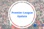 Premier League Odds Update for Online Bookies